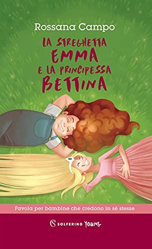 9788828207016: La streghetta Emma e la principessa Bettina (Solferino young)