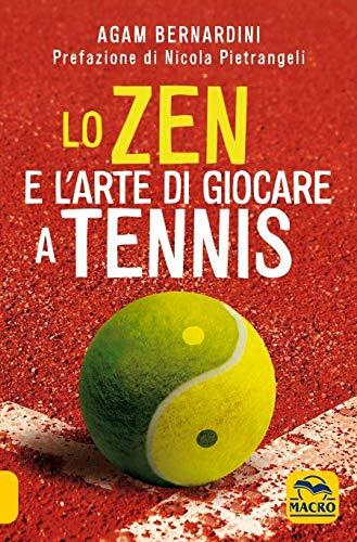 9788828504467: Lo zen e l'arte di giocare a tennis