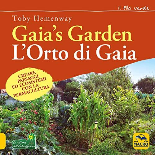 9788828504825: Gaia's garden. L'orto di Gaia