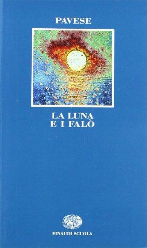 9788828600701: La luna e i falò (Letteratura del Novecento)