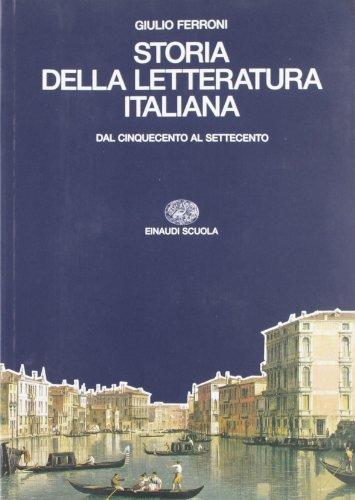 9788828600749: Storia della letteratura italiana. Per i Licei e gli Ist. Magistrali. Dal Cinquecento al Settecento (Vol. 2)