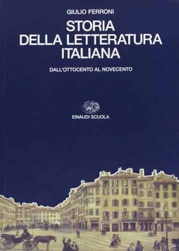 9788828600756: Storia della letteratura italiana. Per i Licei e gli Ist. Magistrali. Dall'Ottocento al Novecento (Vol. 3)