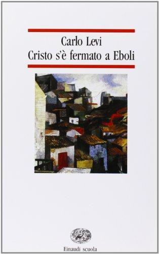 9788828600978: Cristo s'e fermato a Eboli