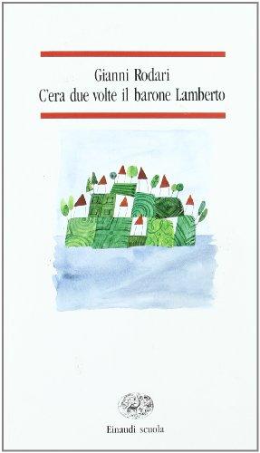 9788828601579: C'era due volte il barone Lamberto (Nuove letture)
