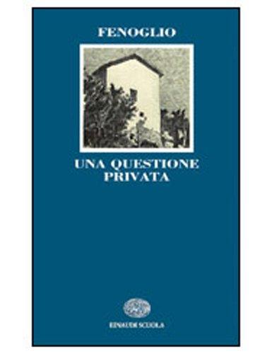 9788828601951: Una questione privata (Letteratura del Novecento)