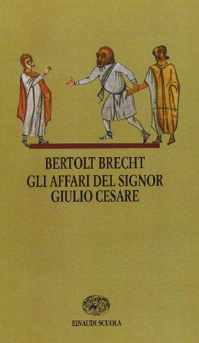9788828602347: Gli affari del signor Giulio Cesare (I libri da leggere)