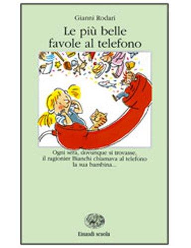 Le più belle favole al telefono (La: Gianni Rodari