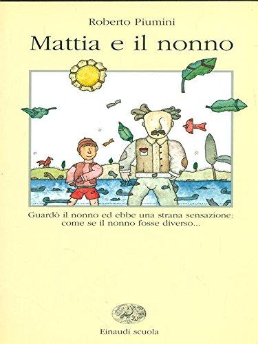9788828602811: Mattia e il nonno (La Bibliotechina)