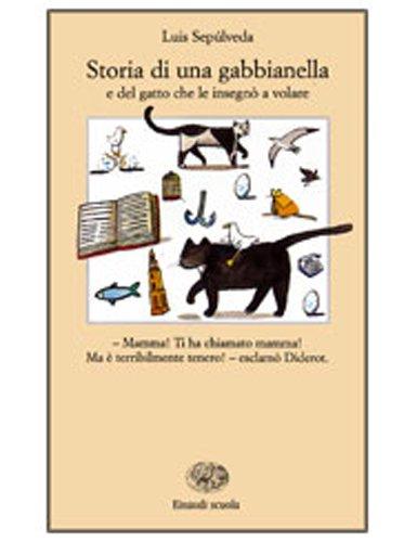 9788828603641: Storia di una gabbianella e del gatto che le insegnò a volare (La Bibliotechina)