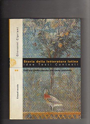 9788828603702: Storia della letteratura latina. Idee, testi, contesti. Per le Scuole superiori