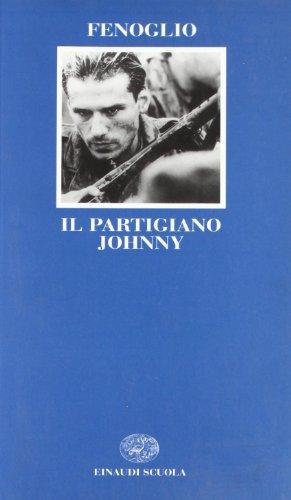 9788828604907: Il partigiano Johnny (Letteratura del Novecento)