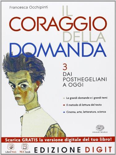 9788828614371: Il coraggio della domanda - Volume 3. Con Me book e Contenuti Digitali Integrativi online: Vol. 3