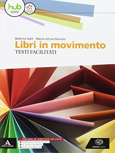 9788828620631: Libri in movimento. Percorsi facilitati. Per le Scuole superiori. Con e-book. Con espansione online