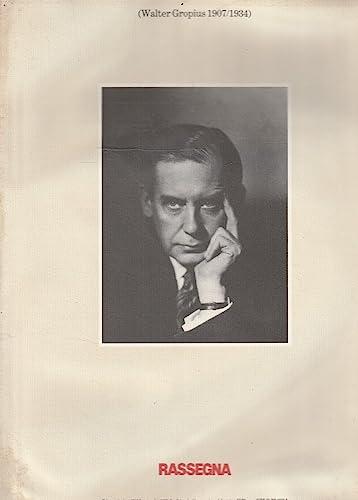 RASSEGNA (WALTER GROPIUS 1907 / 1934).: Gropius, Walter.