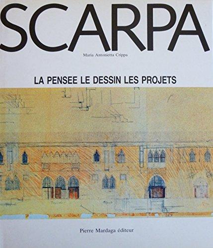 9788828902263: Carlo Scarpa : La pensée, le dessin, les projets