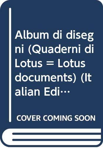 9788828903512: Album di disegni (Quaderni di Lotus = Lotus documents) (Italian Edition)