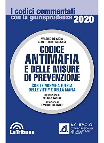 9788829102501: Codice antimafia e delle misure di prevenzione. Con le norme a tutela delle vittime della mafia