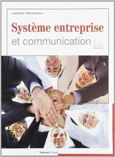 9788829209699: Système entreprise et communication. Per gli Ist. tecnici e professionali. Con CD Audio. Con espansione online [Lingua francese]