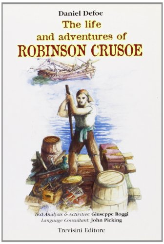 daniel defoe the life and adventures The life and adventures of robinson crusoe (1808)  defoe based the story on the adventures of a scottish pirate named alexander selkirk who, following a quarrel with his pirate captain, asked to be marooned on what was then, one of the uninhabited islands of the juan fernandez group about 600 km off the coast of chile in the south pacific.