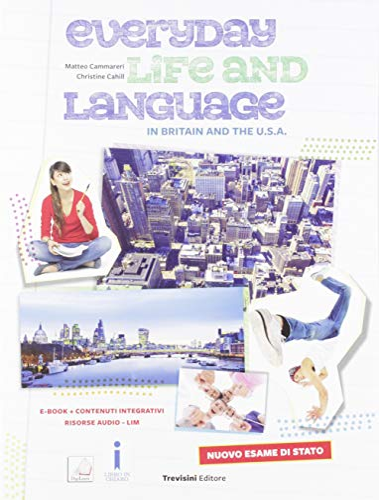 9788829210978: Everyday life and language in Britain and the U.S.A.. Nuovo esame di Stato. Per la Scuola media. Con e-book. Con espansione online