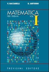 9788829212101: Matematica. Modulo I: Argomenti complementari. Per il triennio del Liceo scientifico