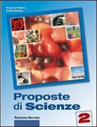 9788829216529: Proposte di scienze. Per la Scuola media. Con espansione online: 2