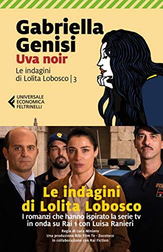 9788829705849: Uva noir. Le indagini di Lolita Lobosco: 3