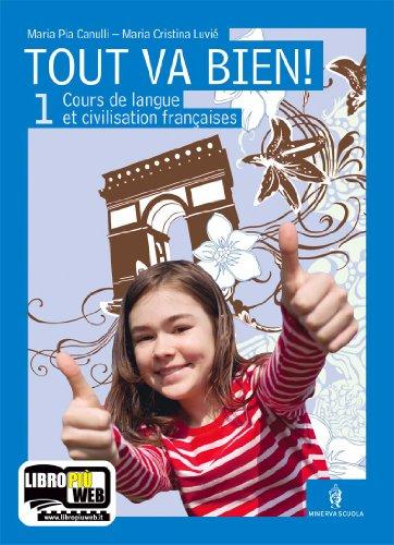 9788829830770: Tout va bien. Cours de langue et de civilisation françaises. Per la Scuola media. Con CD Audio. Con espansione online: 1