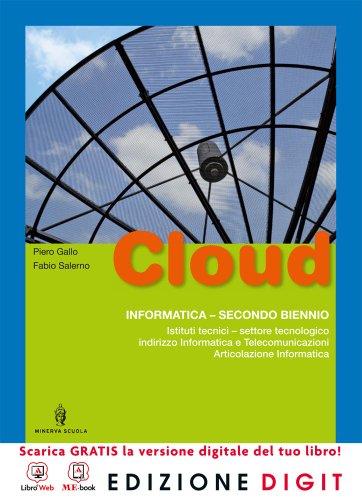 9788829838745: Cloud. Indirizzo informatica. Per gli Ist. tecnici. Con espansione online