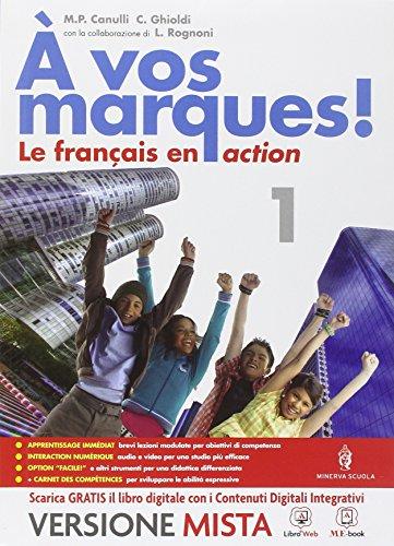 9788829840151: A vos marques. Con Carnet des competences. Per la Scuola media. Con e-book. Con espansione online [Lingua francese]: 1