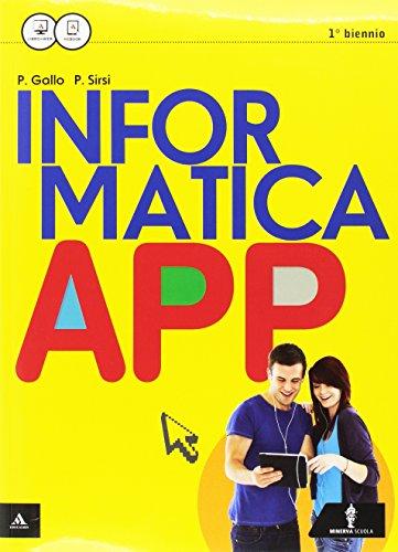 9788829840229: Informatica app. Vol. unico. Per le Scuole superiori. Con e-book. Con espansione online