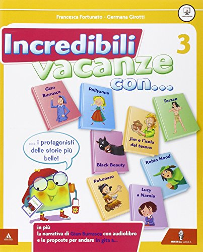 9788829844005: Incredibili vacanze con... Per la Scuola elementare (Vol. 3)