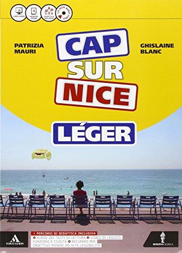 9788829847327: Cap sur nice léger. Méthode de français. Cap sur la culture. Per la Scuola media. Con CD-ROM. Con e-book. Con espansione online [Lingua francese]