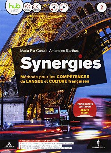 9788829847952: Synergies. Per le Scuole superiori. Con e-book. Con espansione online. Con CD-Audio [Lingua francese]: 2