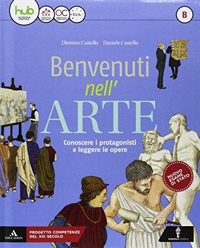 9788829849024: Benvenuti nell'arte. Per la Scuola media. Con e-book. Con espansione online. Con 2 libri: Strumenti-Album (Vol. A-B)