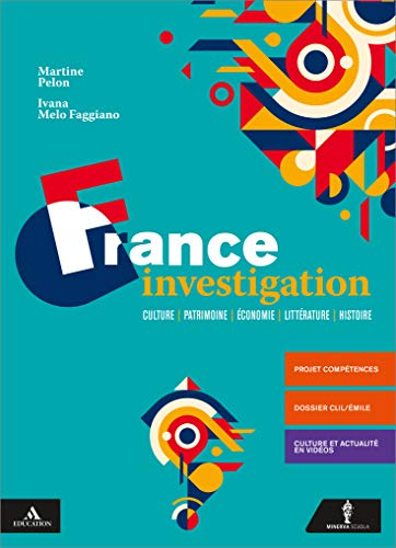 9788829855216: France investigation. Per le Scuole superiori