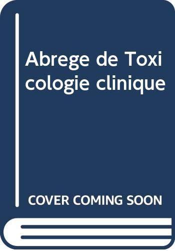 9788829905508: Abr�g� de Toxicologie clinique
