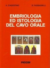9788829909063: Embriologia ed Istologia del Cavo Orale