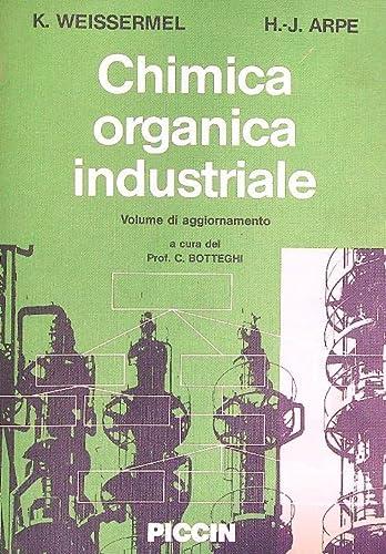 9788829909698: Chimica organica industriale. Aggiornamento