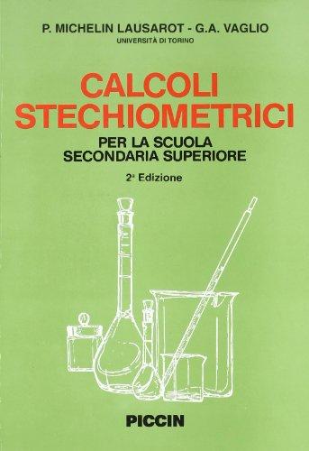 Calcoli Stechiometrici: Michelin Lausarot - Vaglio