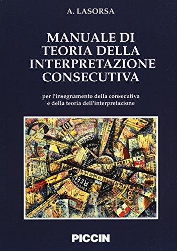 9788829912377: Manuale di teoria della interpretazione consecutiva
