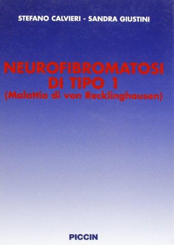 9788829916993: Neurofibromatosi di tipo 1. Malattia di von Recklinghausen