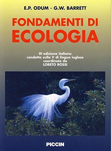 Fondamenti di ecologia. [Edizione Italiana e Inglese].: Eugene P.. Barrett,