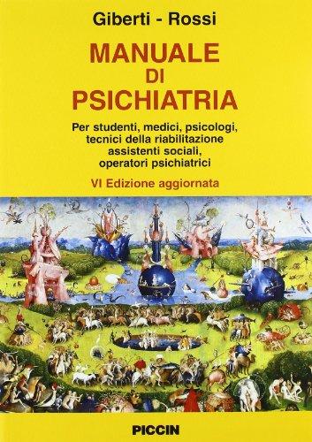 Manuale di psichiatria.: Franco. Rossi, Romolo.