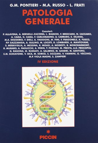 Patologia Generali in zwei Bänden,: Pontieri, G. M., M. A. Russo und L. Frati: