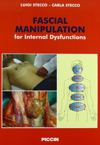 9788829923281: Fascial manipulation for internal dysfunction