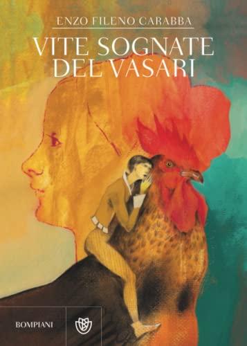9788830100749: Vite sognate del Vasari