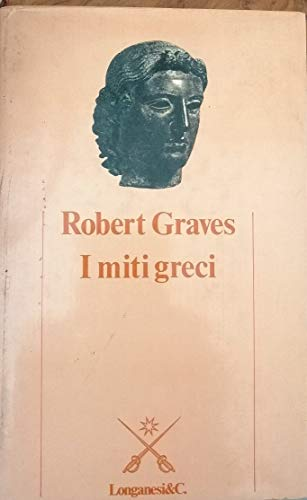 9788830402485: I miti greci (Il Cammeo. Miti)