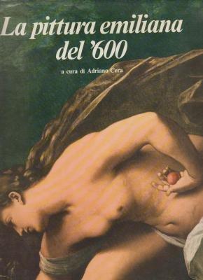 La pittura emiliana del '600.: ADRIANO CERA