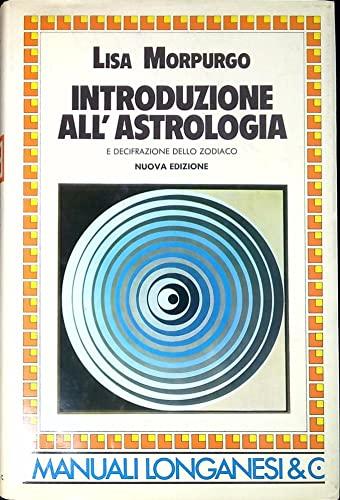 9788830404458: Introduzione all'astrologia e decifrazione dello zodiaco